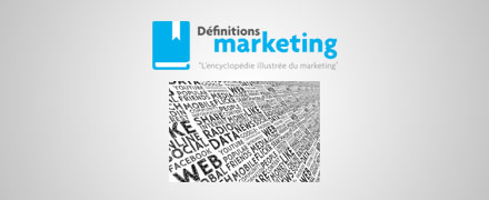 Publier - Définitions Marketing » L'encyclopédie illustrée du marketing