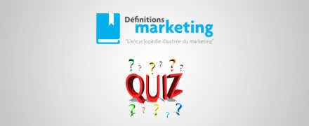 Quiz email marketing : Niveau 1 - Définitions Marketing » L'encyclopédie illustrée du marketing